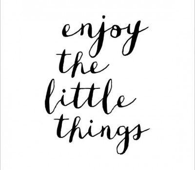 mensaje, enjoy little things